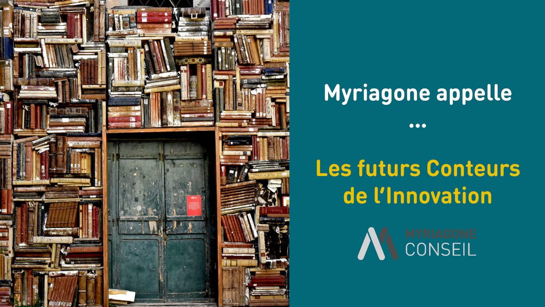 Appel à candidatures Contes de l'Innovation 2020 - Myriagone Conseil